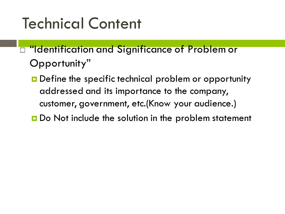 Technical Content Identification and Significance of Problem or Opportunity
