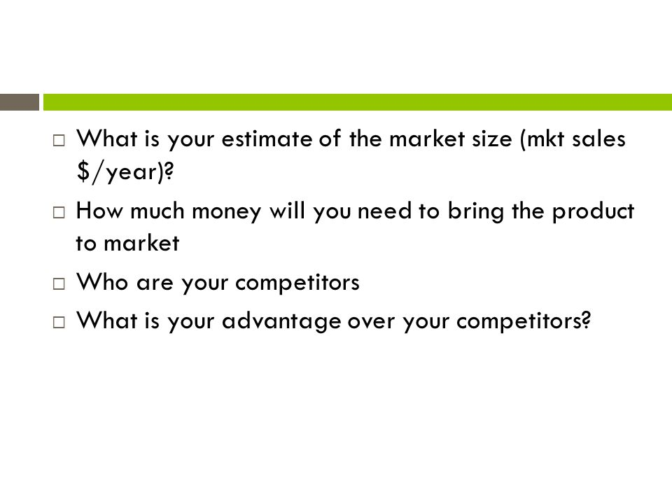 What is your estimate of the market size (mkt sales $/year)
