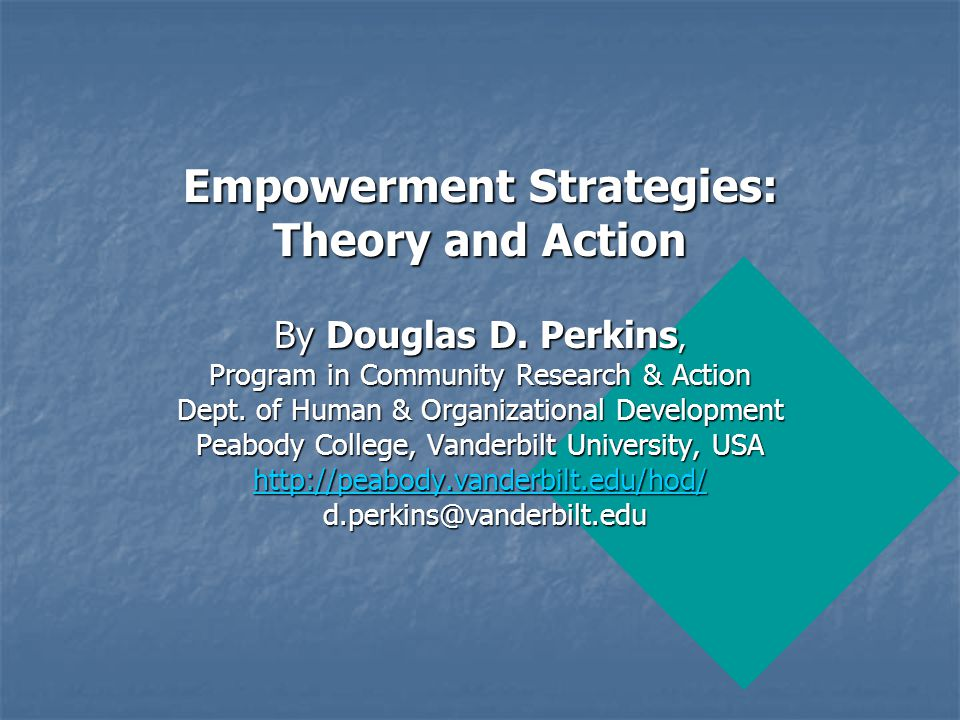 Empowerment Strategies: Theory and Action By Douglas D