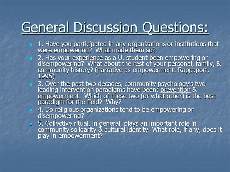 General Discussion Questions: