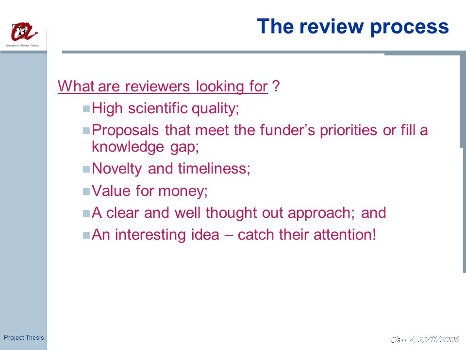 The review process What are reviewers looking for