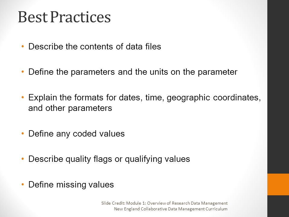 Best Practices Describe the contents of data files