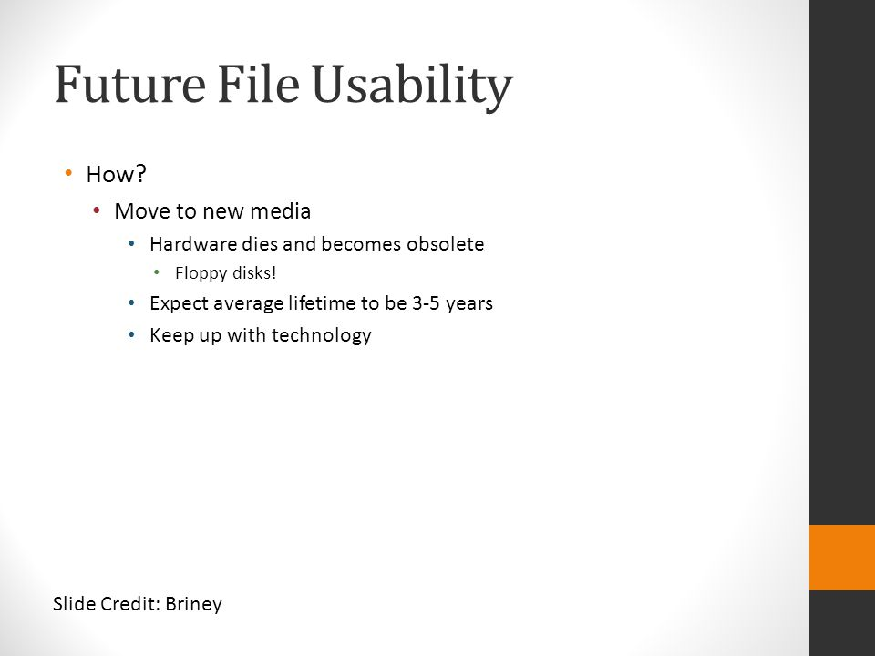 Future File Usability How Move to new media