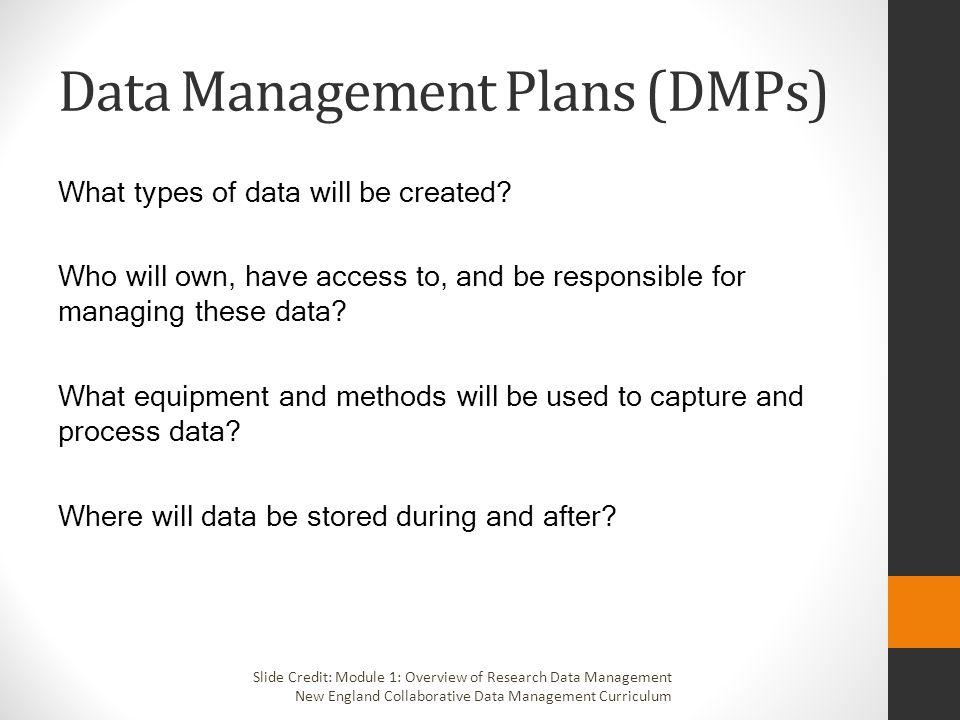 Data Management Plans (DMPs)