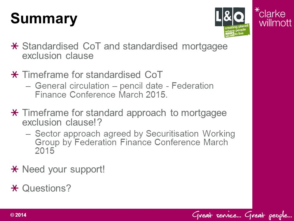 Summary Standardised CoT and standardised mortgagee exclusion clause