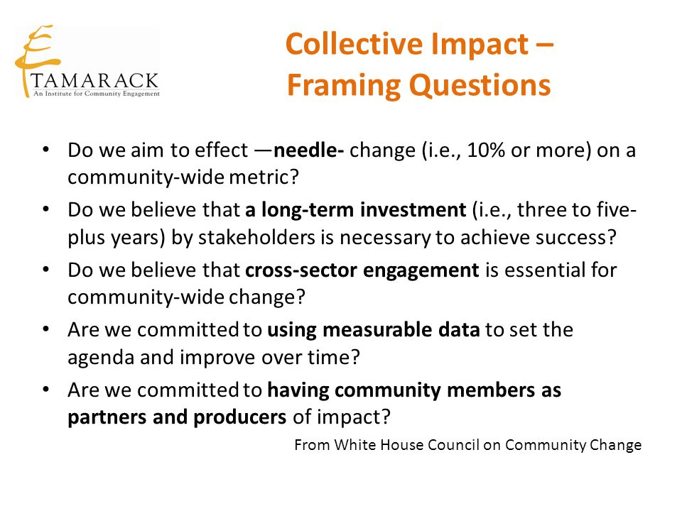 Collective Impact – Framing Questions