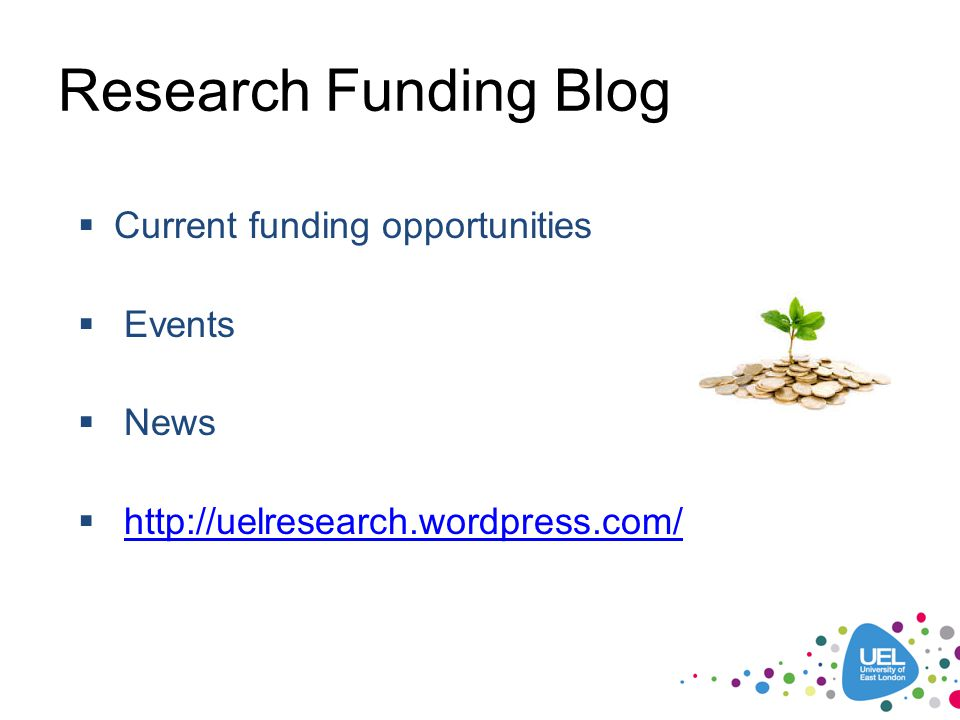 Research Funding Blog Current funding opportunities Events News