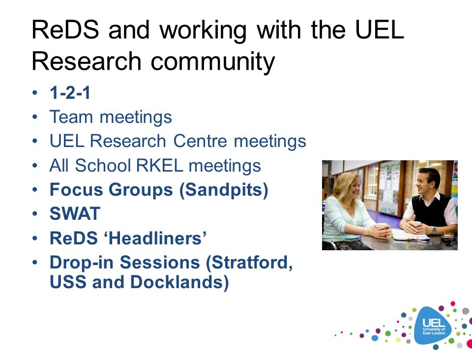 ReDS and working with the UEL Research community