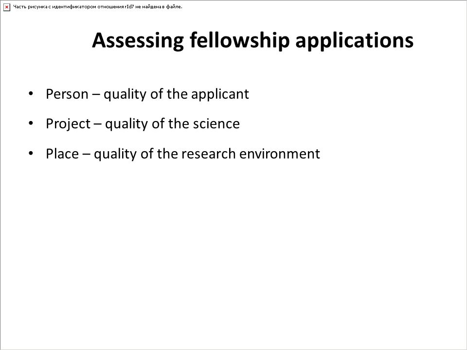Assessing fellowship applications
