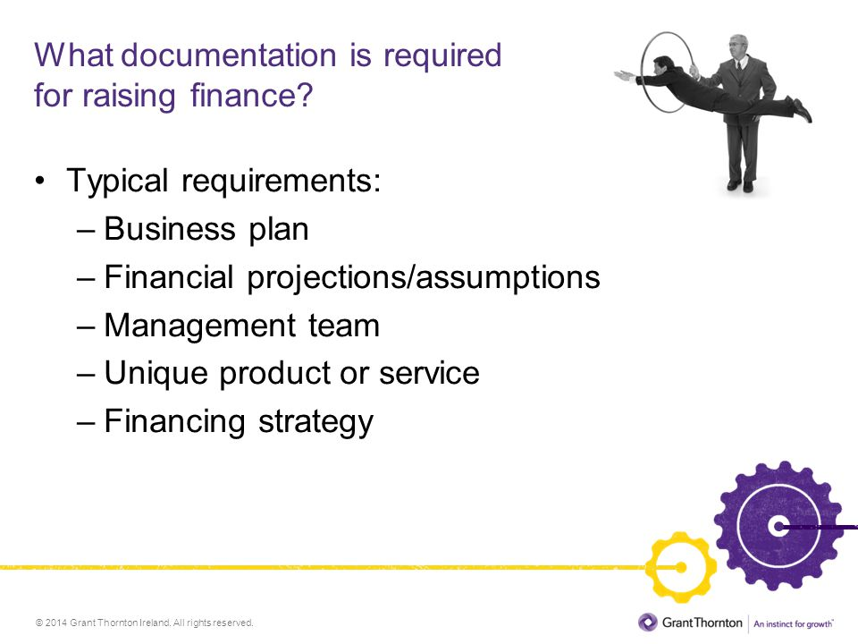 What documentation is required for raising finance