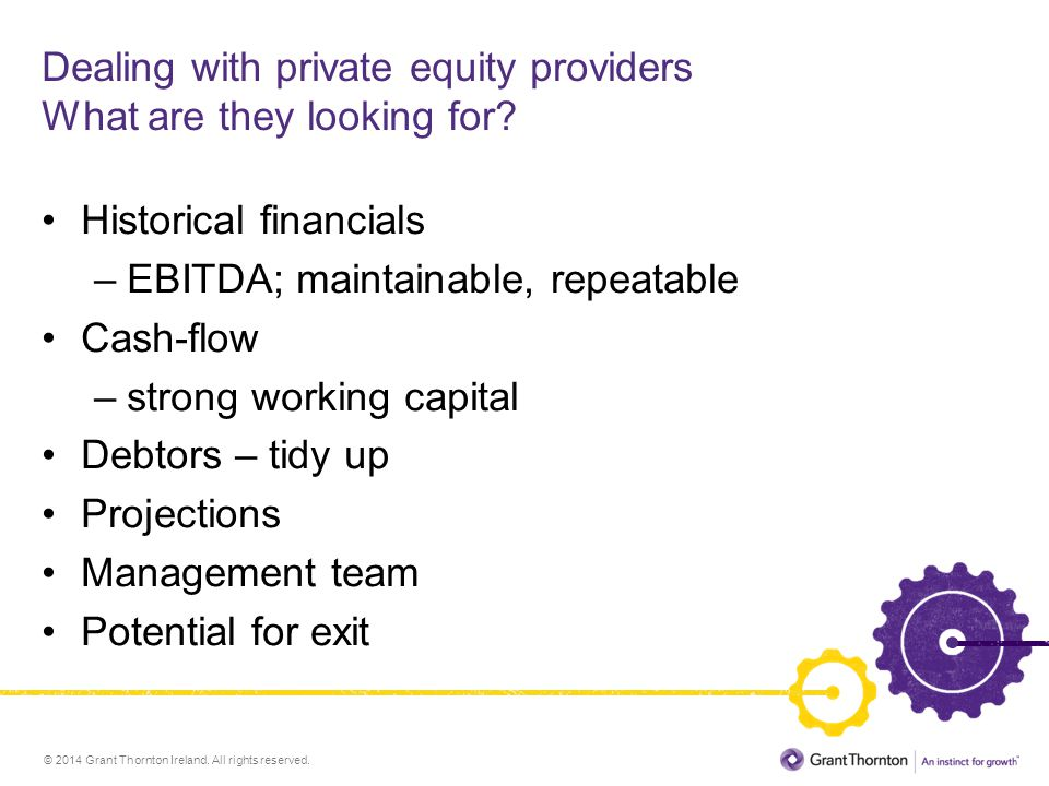 Dealing with private equity providers What are they looking for