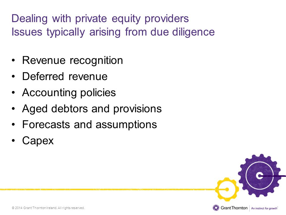 Dealing with private equity providers Issues typically arising from due diligence