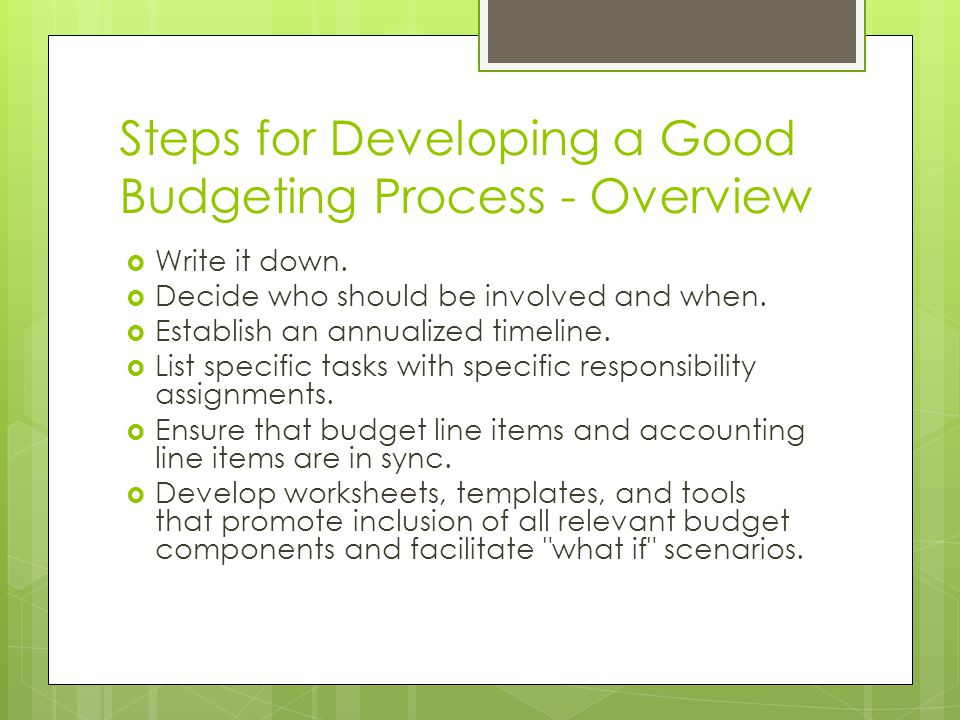 Steps for Developing a Good Budgeting Process - Overview