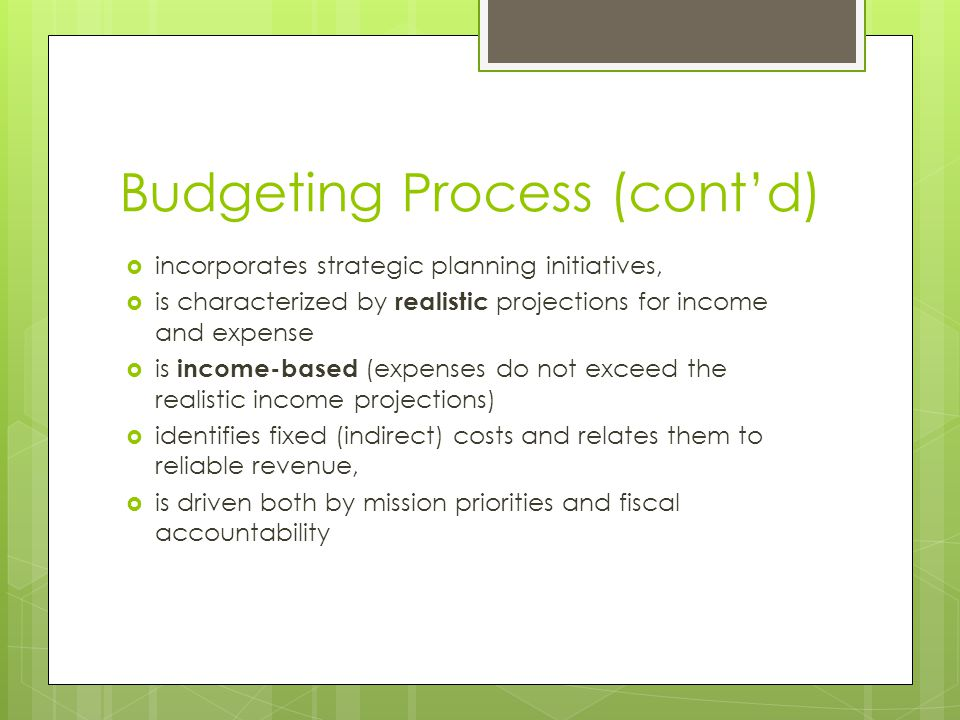 Budgeting Process (cont'd)