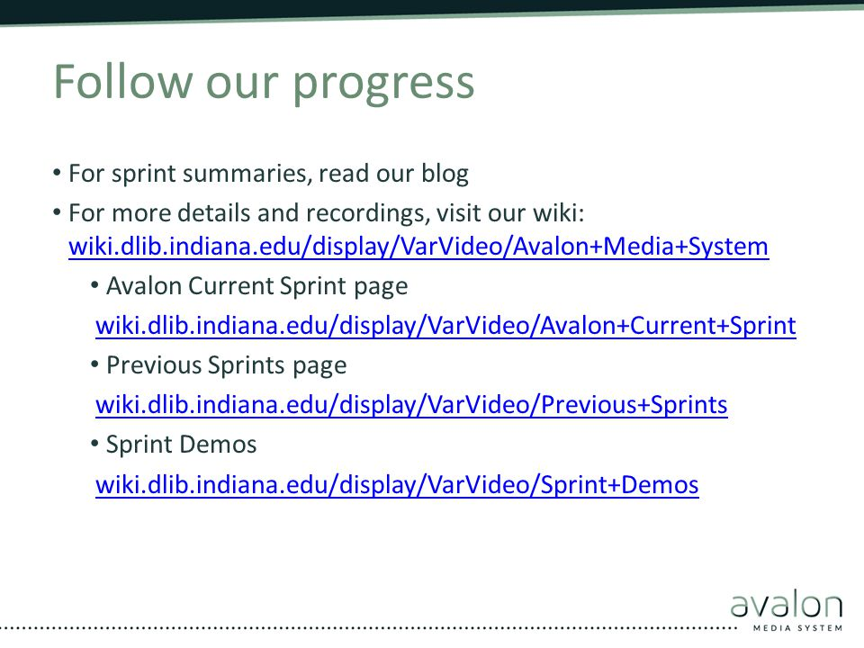 Follow our progress For sprint summaries, read our blog