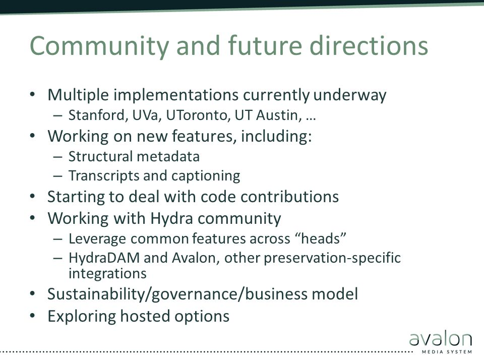 Community and future directions