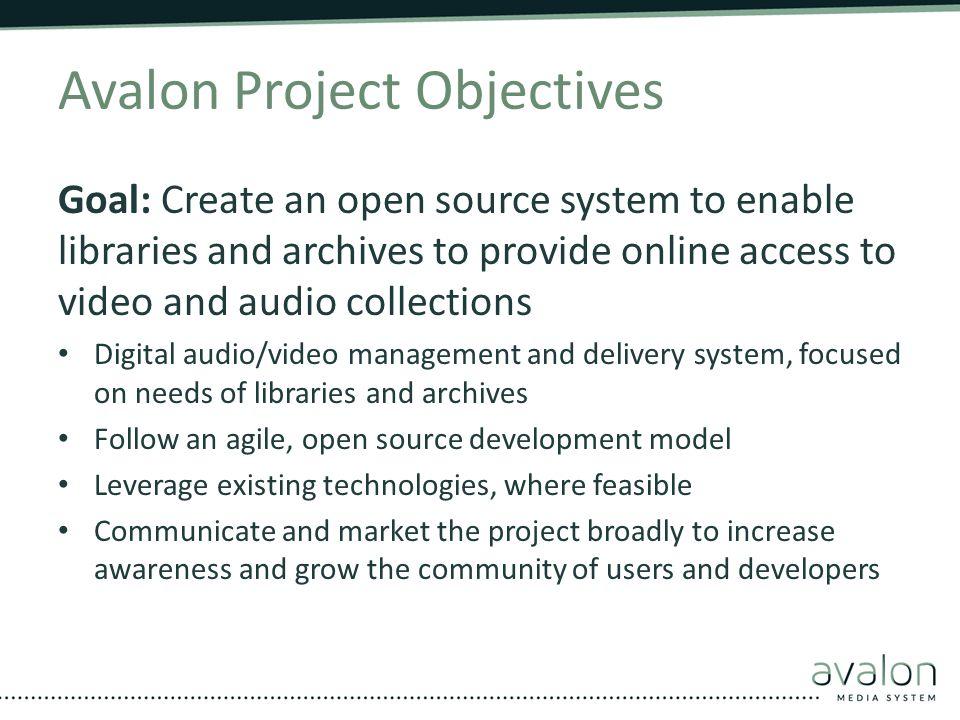 Avalon Project Objectives