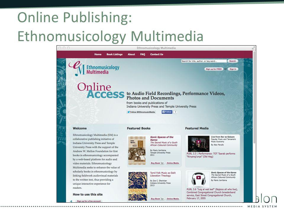 Online Publishing: Ethnomusicology Multimedia