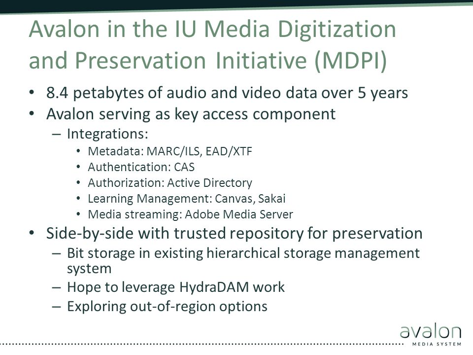 Avalon in the IU Media Digitization and Preservation Initiative (MDPI)