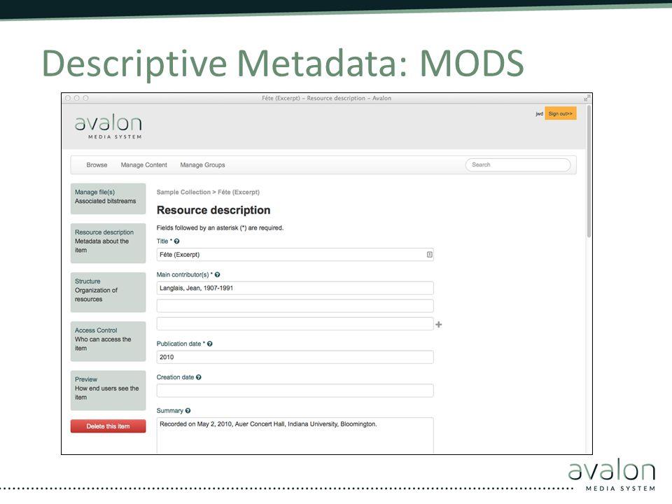 Descriptive Metadata: MODS