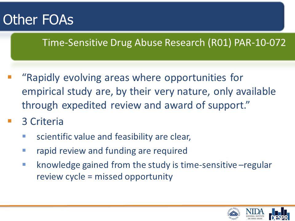 Other FOAs Time-Sensitive Drug Abuse Research (R01) PAR-10-072.
