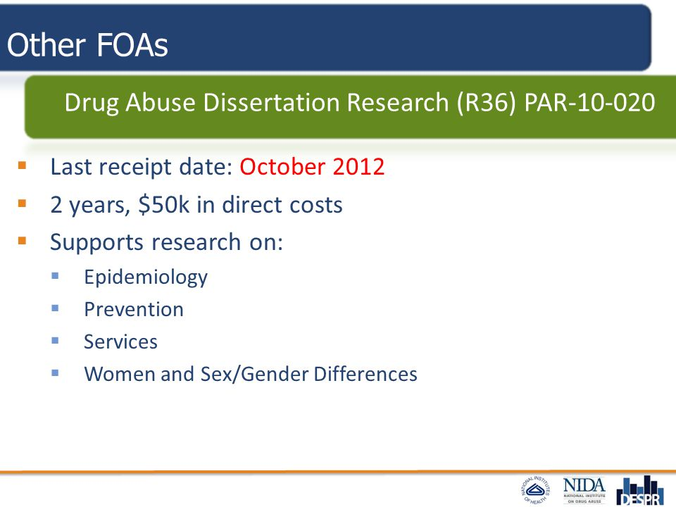 Other FOAs Drug Abuse Dissertation Research (R36) PAR-10-020