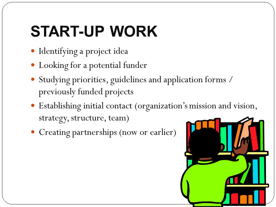 START-UP WORK Identifying a project idea