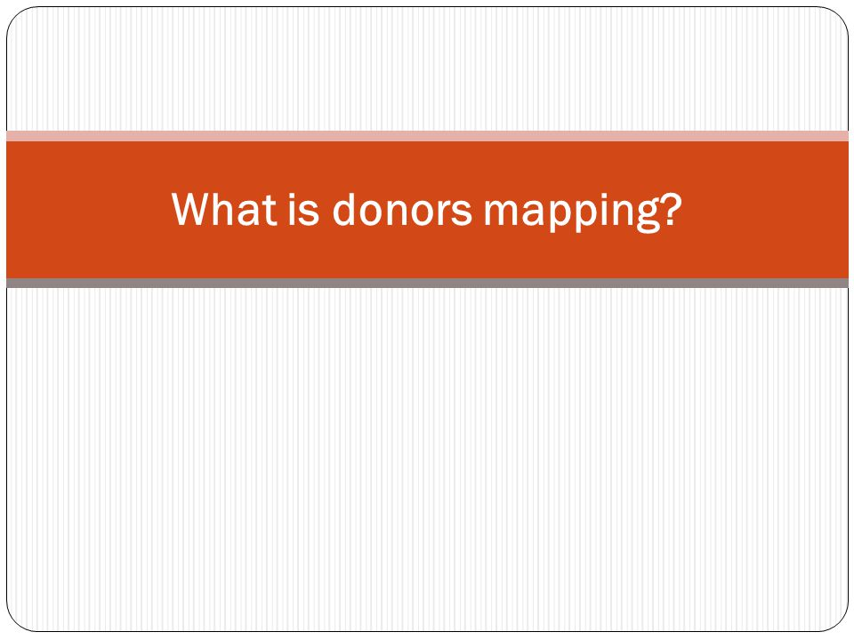 What is donors mapping