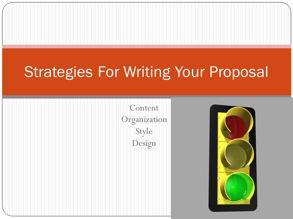 Strategies For Writing Your Proposal