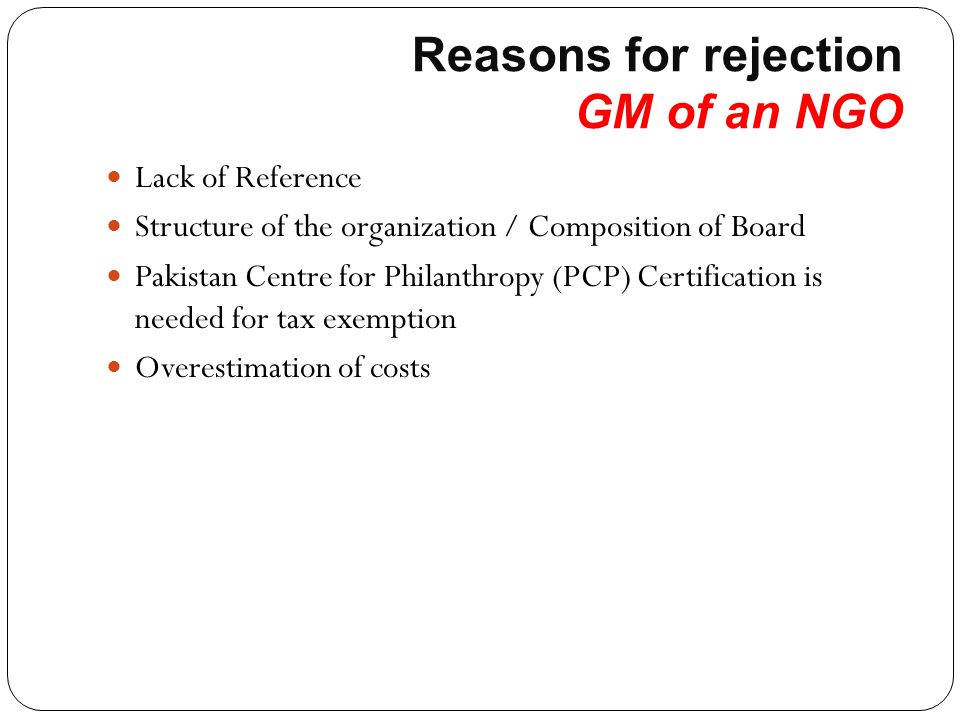 Reasons for rejection GM of an NGO