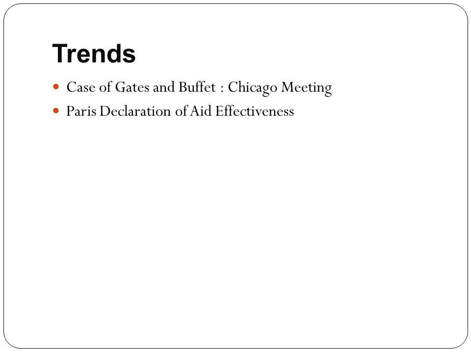 Trends Case of Gates and Buffet : Chicago Meeting