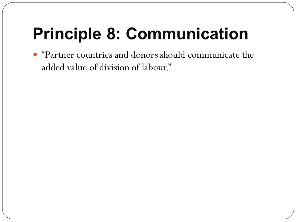 Principle 8: Communication