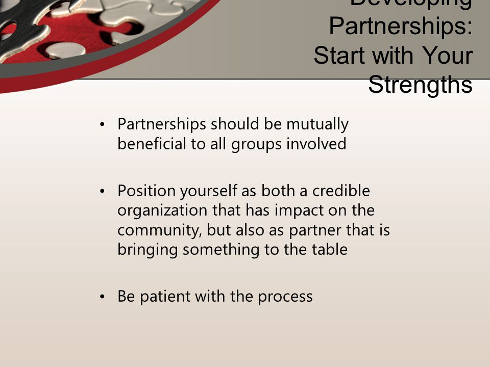 Developing Partnerships: Start with Your Strengths