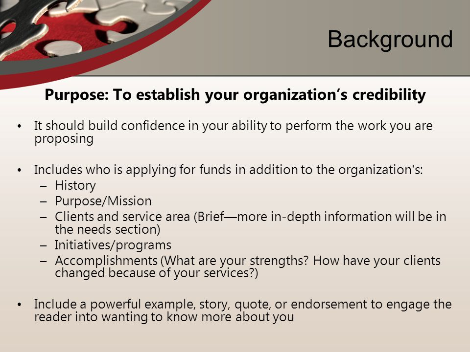 Purpose: To establish your organization's credibility