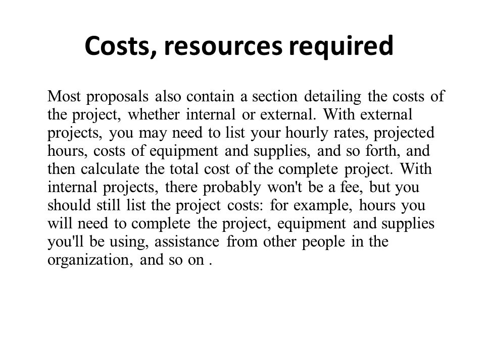 Costs, resources required
