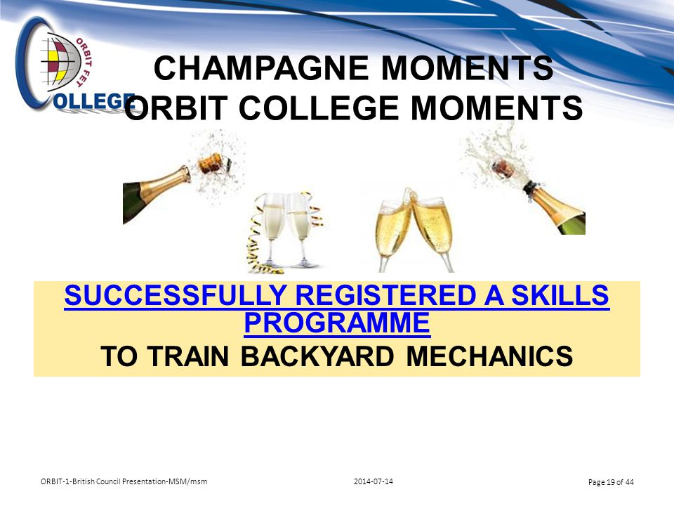 CHAMPAGNE MOMENTS ORBIT COLLEGE MOMENTS