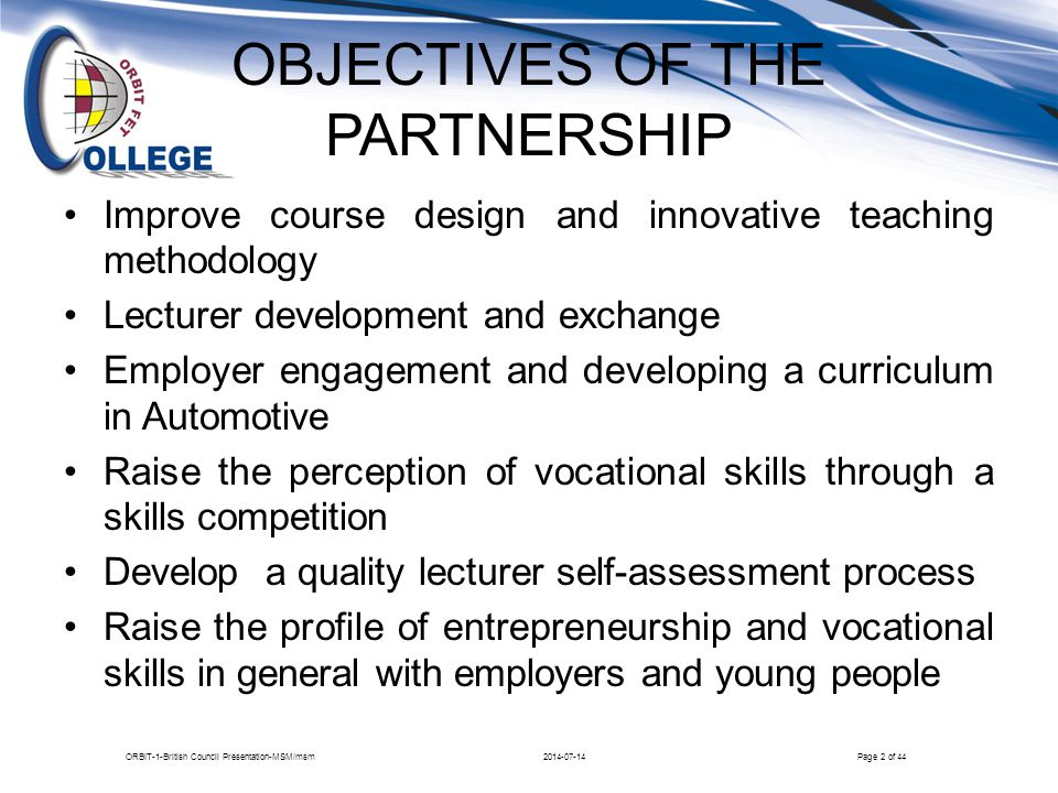 OBJECTIVES OF THE PARTNERSHIP