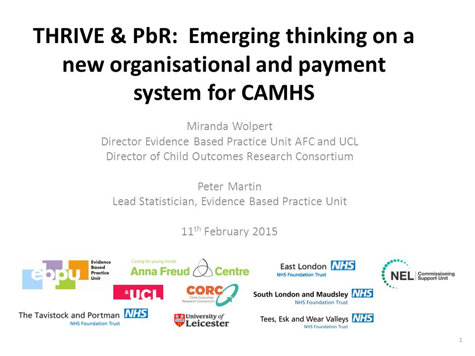 THRIVE & PbR: Emerging thinking on a new organisational and payment system for CAMHS