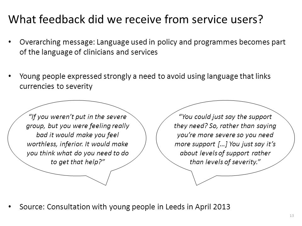 What feedback did we receive from service users