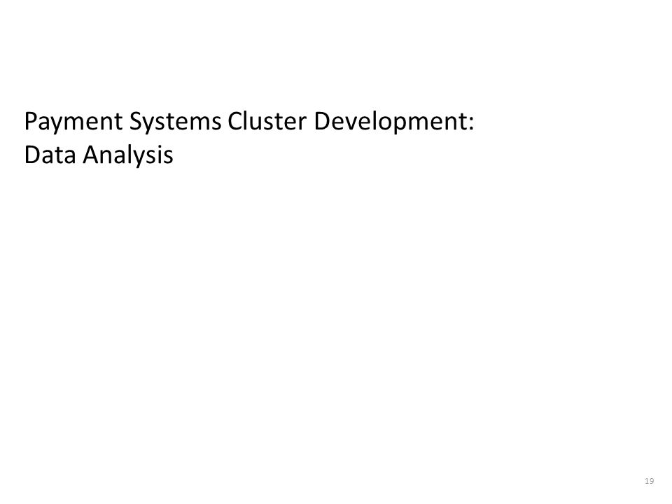 Payment Systems Cluster Development: Data Analysis