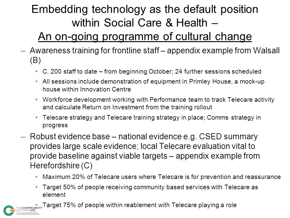 Embedding technology as the default position within Social Care & Health – An on-going programme of cultural change