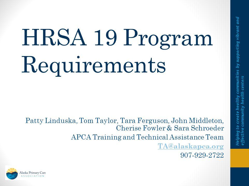 HRSA 19 Program Requirements