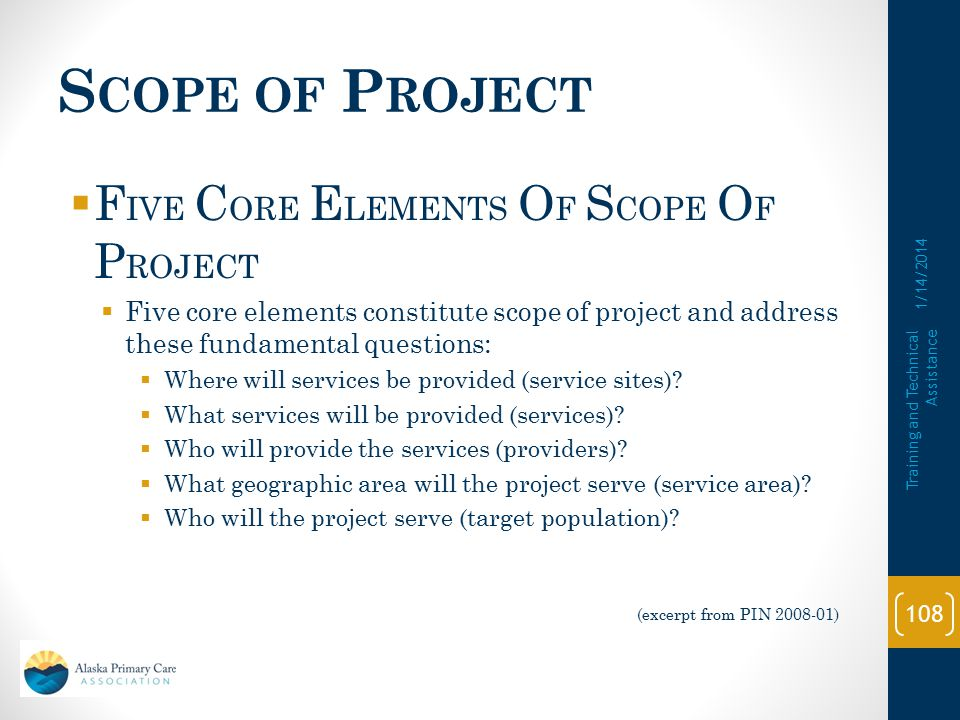 Scope of Project FIVE CORE ELEMENTS OF SCOPE OF PROJECT