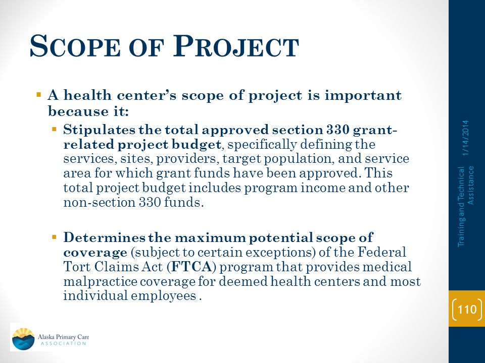 Scope of Project A health center's scope of project is important because it: