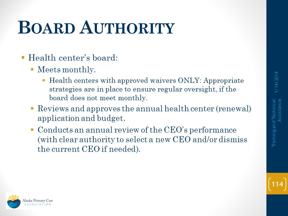 Board Authority Health center's board: Meets monthly.