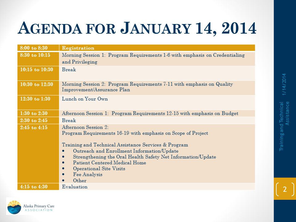 Agenda for January 14, 2014 8:00 to 8:30 Registration 8:30 to 10:15