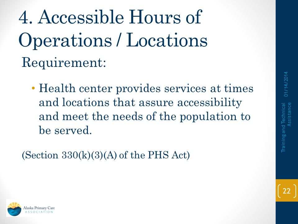 4. Accessible Hours of Operations / Locations