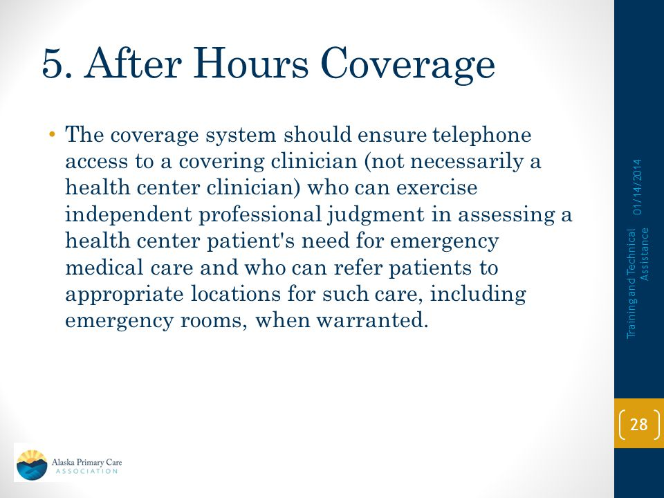 5. After Hours Coverage