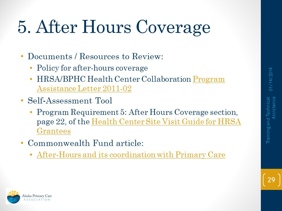 5. After Hours Coverage Documents / Resources to Review:
