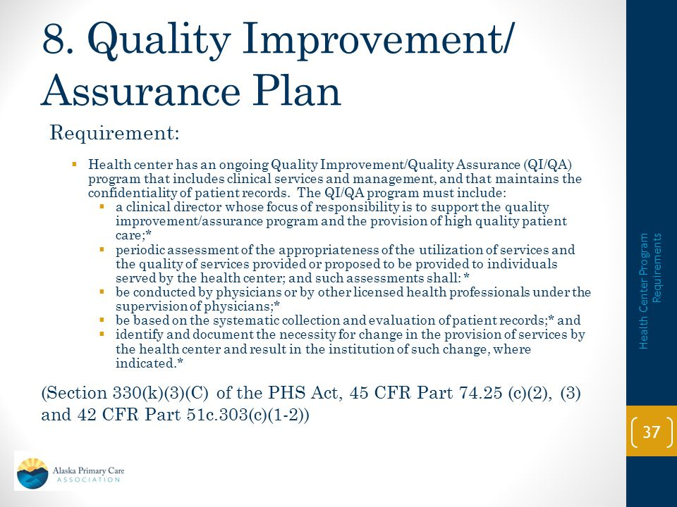 8. Quality Improvement/ Assurance Plan
